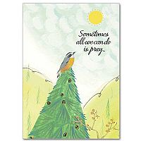 Sometimes all we can do is Pray Encouragement Greeting Card