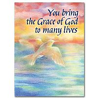 You Bring the Grace of God to Many Lives Birthday Greeting Card