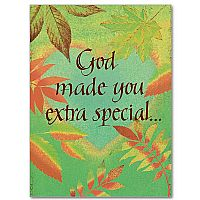God Made You Extra Special....Birthday Greeting Card