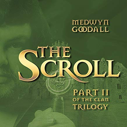 The Scroll Part II of the Clan Trilogy CD Medwyn Goodall