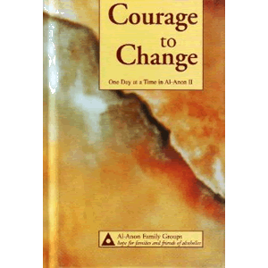 Courage to Change <br>Al-Anon Family Group  (Hard Cover)