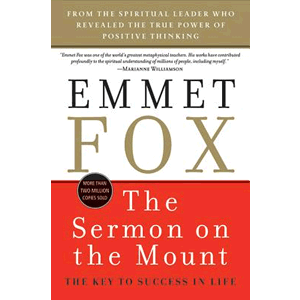 Sermon on the Mount - The Key to Success in Life <br>Emmet Fox (Paperback)