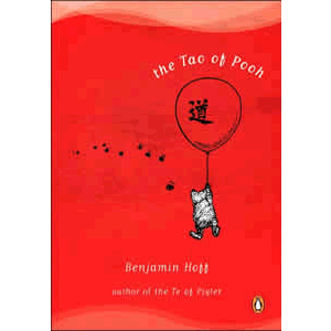 The Tao of Pooh <br>Benjamin Hoff (Paperback)