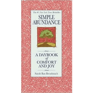 Simple Abundance - A Daybook of Comfort of Joy <br>Sarah Ban Breathnach (Hard Cover)