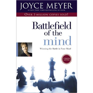 Battlefield of the Mind - Winning the Battle in Your Mind <br>Joyce Meyer (Paperback)