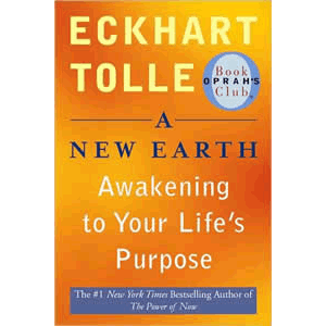 A New Earth - Awakening to Your Life's Purpose <br>Eckhart Tolle (Paperback)