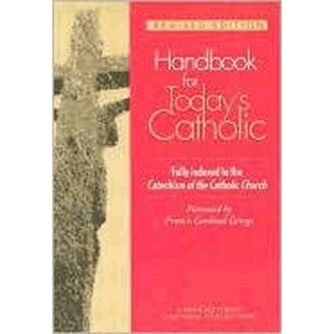 Handbook for Today's Catholic - Revised Edition <br>Francis George (Paperback)