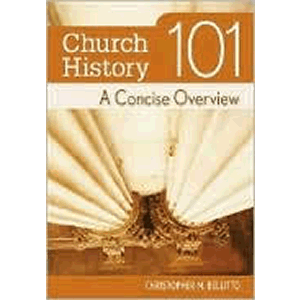 Church History 101- A Concise Overview <br>Christopher Bellitto (Paperback)
