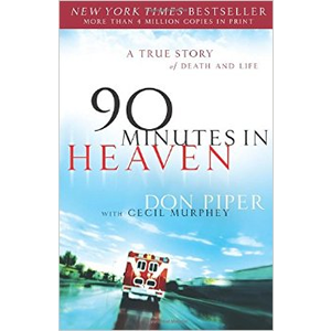 90 Minutes in Heaven - A True Story of Death and Life <br>Don Piper (Paperback)