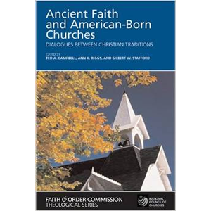 Ancient Faith & American-born Churches <br>(Paperback)