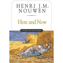 Here and Now: Living in the Spirit Henri J.M. Nouwen (Paperback)