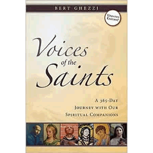 Voices of the Saints- A 365-Day Journey with Our Spiritual Companions <br>Bert Ghezzi (Paperback)