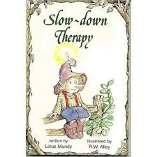 Slow Down Therapy Elf Help Linus Mundy (Paperback)