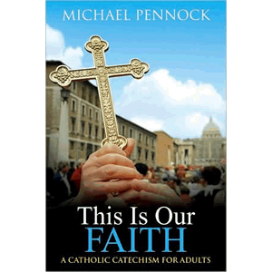 This Is Our Faith <br>Michael Pennock (Paperback)