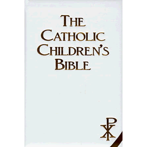 The Catholic Children's Bible <br>Regina Press (Hard Cover)