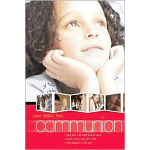 Your Child's First Communion <br>Redemptorist Pastoral Press (Paperback)