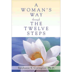 A Woman's Way Through the Twelve Steps <br>Stephanie S. Covington (Paperback)
