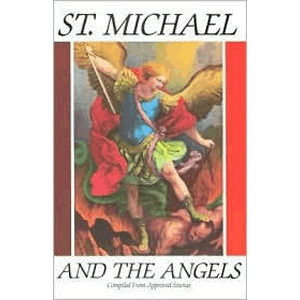 St Michael and the Angels <br>Tan Books (Paperback)