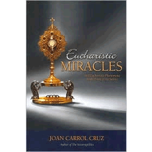 Eucharistic Miracles <br>Joan Carroll Cruz (Paperback)