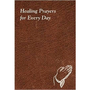 Healing Prayers for Every Day <br>Catholic Book Flex Cover