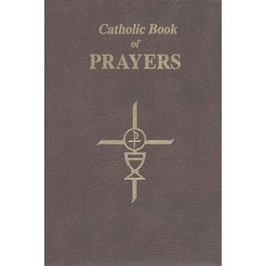 Catholic Book of Prayers - Popular Catholic Prayers Arranged for Everyday Use <br>Maurus Fitzgerald (Paperback)