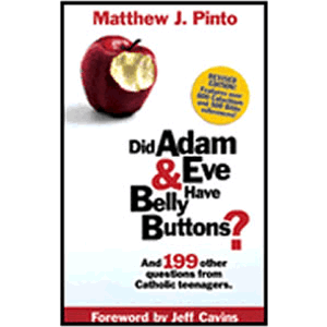Did Adam and Eve Have Belly Buttons <br>Matthew J. Pinto (Paperback)