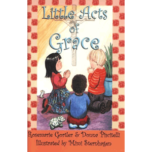Little Acts of Grace <br>Rosemarie Gortler (Paperback)