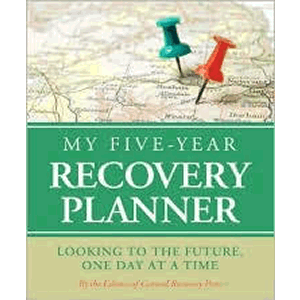My Five -Year Recovery Planner - Looking to the Future, One Day at a Time <br>Central Press (Hard Cover)