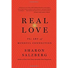 Real Love : The Art Of Mindful Connection Sharon Salzberg ( Paperback )