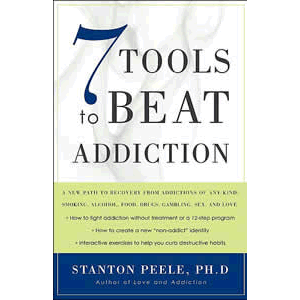 7 Tools to Beat Addiction <br>Stanton Peele (Paperback)