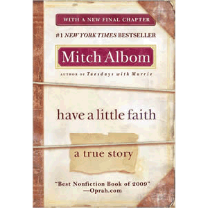 Have a Little Faith - A True Story <br>Mitch Albom (Paperback)