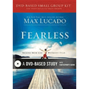 Fearless (DVD)-Based Study <br>Max Lucado (DVD)