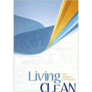 Living Clean: The Journey Continues <br>Narcotics Anonymous  (Hard Cover)