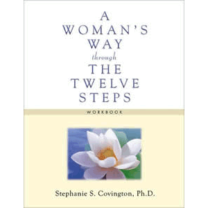 A Woman's Way Through the Twelve Steps Workbook <br>Stephanie Covington (Paperback)