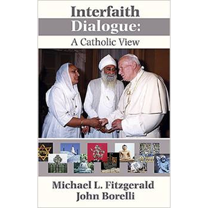 Interfaith Dialogue: A Catholic View <br>(Paperback)