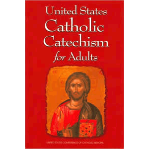 United States Catholic Catechism for Adults <br>US Catholic Conference (Paperback)