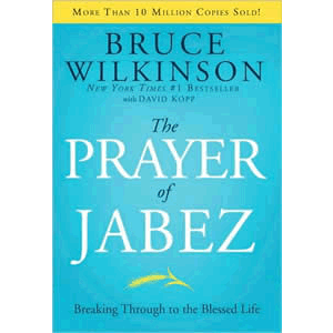The Prayer of Jabez - Breaking Through to the Blessed Life <br>Bruce Wilkinson (Hard Cover)