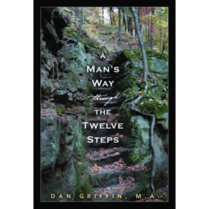 A Man's Way Through the Twelve Steps <br>Dan Griffin (Paperback)