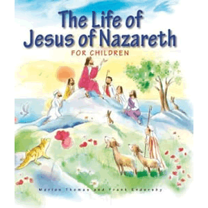 Life of Jesus of Nazareth for Children <br>Marion Thomas (Hardcover)