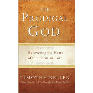 The Prodigal God <br>Timothy Keller (Paperback)