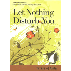 Let Nothing Disturb You (Revised) ( 30 Days with a Great Spiritual Teacher ) <br>Teresa of Avilia (Paperback)