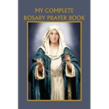 My Complete Rosary Prayer Book Bart Tesoriero (Paperback)
