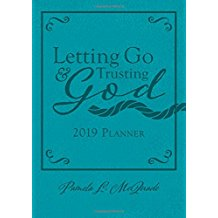 2019 Planner Letting Go and Trusting God Pamela L. McQuade (Imitation Leather)