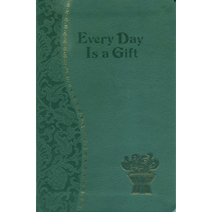 Every Day Is a Gift <br>Frederick Schroeder (Paperback)
