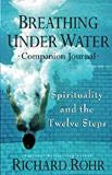 Breathing Under Water Companion Journal Richard Rohr (Paperback)