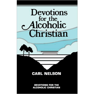 Devotions For The Alcoholic Christian<br>(Paperback)