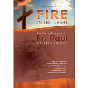 Fire in the Night - The Life and Legacy of Fr. Paul Wattson of Graymoor <br>Fr. Joseph Scerbo, SA, PhD (Paperback)