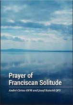 Prayer of Franciscan Solitude Andre Cirino, OFM (Paperback)