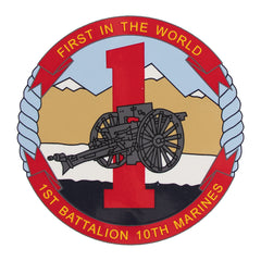 Decal: 1st Battalion 10th Marines - First in the World