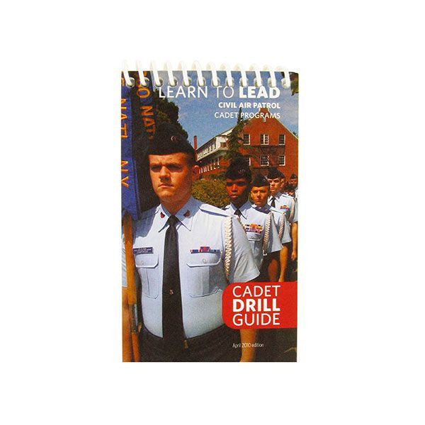 Civil Air Patrol Training Materials: Learn to Lead Cadet Drill Guide - pocket size